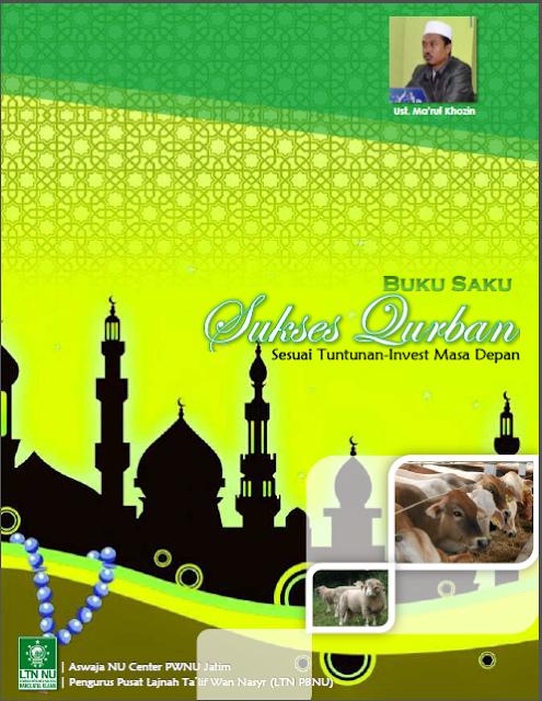 Unduh Ebook Tata Cara Qurban Lengkap yang Disusun PWNU Jatim dan LTN PBNU