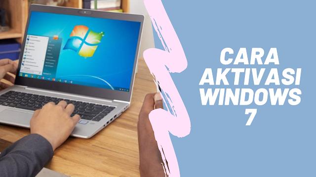 Cara Aktivasi Windows 7 Bajakan Menjadi Genuine Permanent