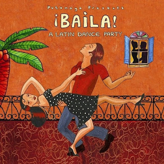 PUTUMAYO PRESENTS: ¡BAILA! A LATIN DANCE PARTY (2006)