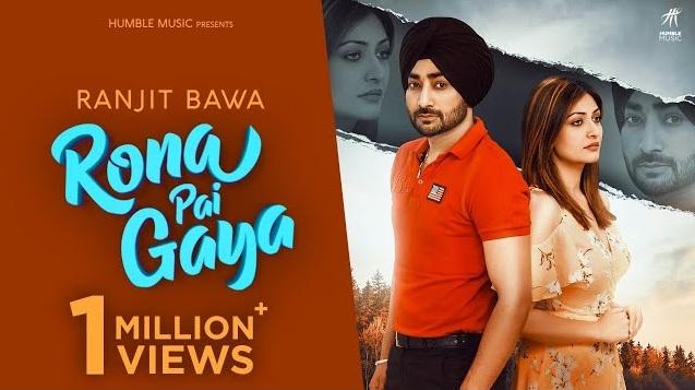 Rona Pai Gaya Lyrics - Ranjit Bawa,Rona Pai Gaya Lyrics