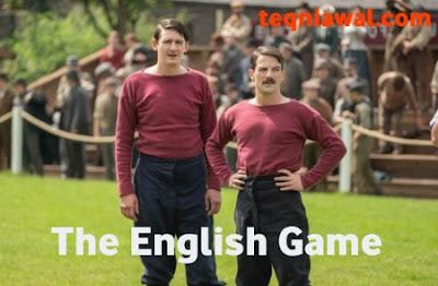 The english game- أفضل المسلسلات أجنبية