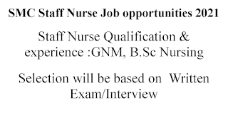 SMC Staff Nurse Job opportunities 2021