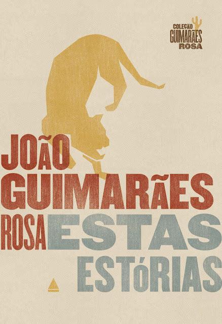 Estas estórias Edição Comemorativa, Edição 8 João Guimarães Rosa