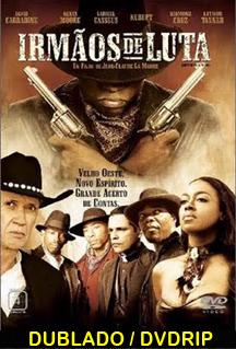 Assistir Irmãos de Luta Dublado (2005)
