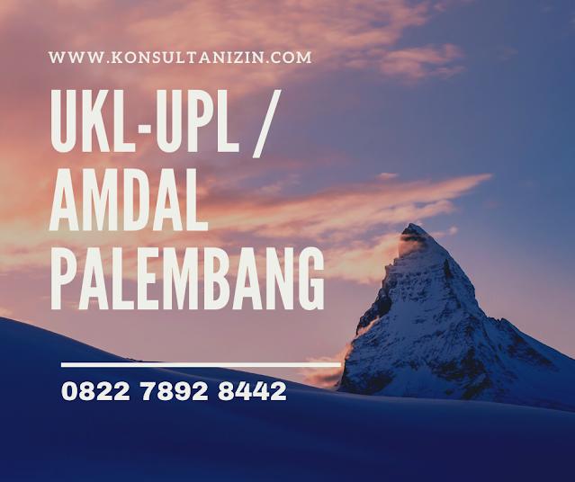 Jasa Pembuatan UKL UPL/AMDAL di Palembang - 0822 7892 8442