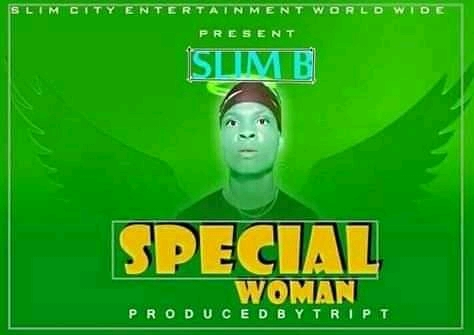 [Music] Special woman by Slim B