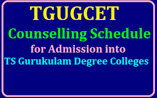 TGUGCET Counselling Schedule 2019 for TS Gurukulam Degree Colleges Admission /2019/07/tgugcet-counselling-schedule-for-admission-into-ts-gurukulam-degree-colleges.html