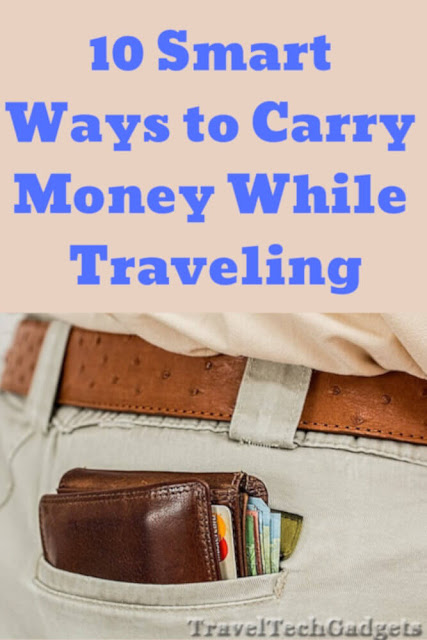Best Way To Carry Money While Traveling