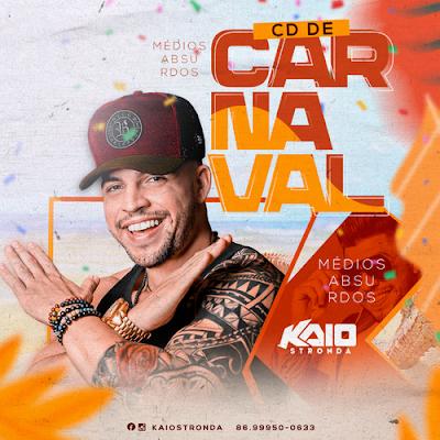 Kaio Stronda - Promocional de Carnaval - 2020 - Pra Paredão