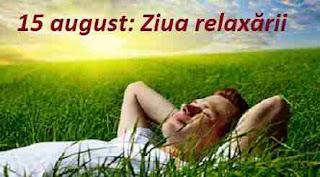 15 august: Ziua relaxării
