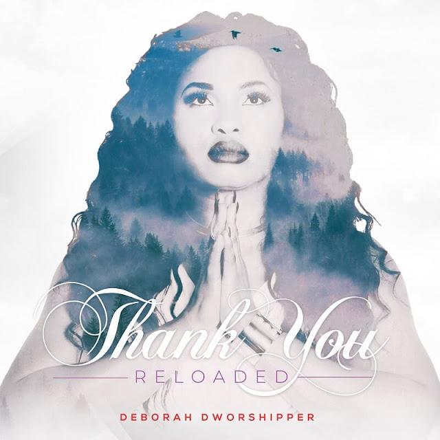 Download Audio: Deborah DWorshipper – Thank You mp3