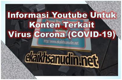 Informasi Youtube Terkait Konten Virus Corona (COVID-19)