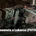 Stravična nesreća u Lukavcu
