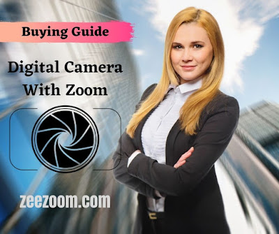 Buying Guide: Digital Camera With Zoom
