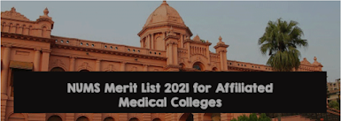 NUMS Merit List 2021 For Accredited Medical Colleges