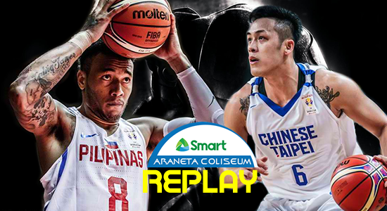 List of Replay Videos Gilas Pilipinas vs Chinese Taipei FIBA Basketball World Cup 2019 Asian Qualifiers