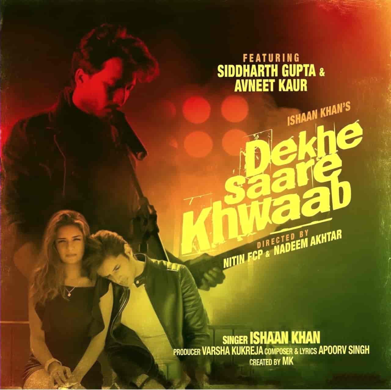 Dekhe Saare Khwaab Lyrics Ishaan Khan