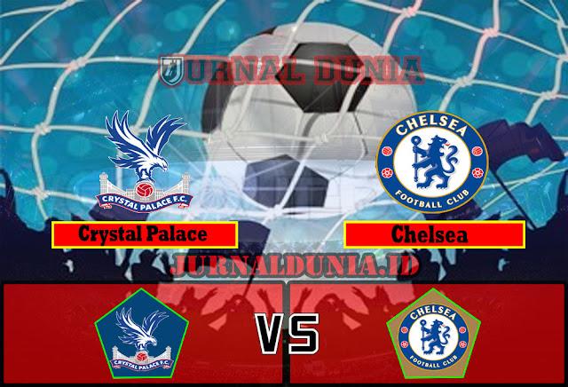 Prediksi Crystal Palace vs Chelsea , Sabtu 10 April 2021 Pukul 23.30 WIB