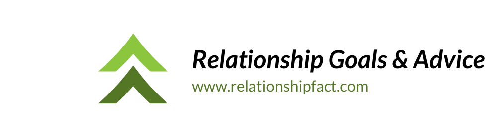 Relationship | Goals and Advice