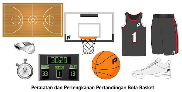 Peralatan dan Perlengkapan Pertandingan Bola Basket