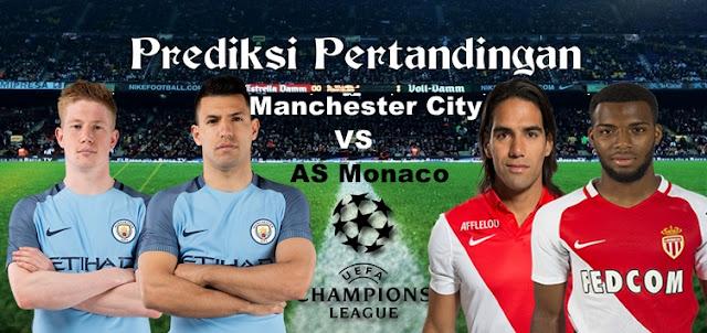 Prediksi Pertandingan Manchester City vs AS Monaco 22 Februari 2017