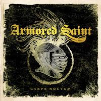 """Armored Saint - """"Carpe Noctum"""""""