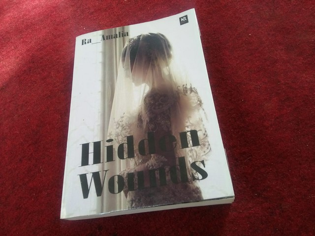 "Novel ""Hidden Wounds""  karya Ra_Amalia;Setting Novel ""Hidden Wounds"";Resensi Buku ""Hidden Wounds"";"