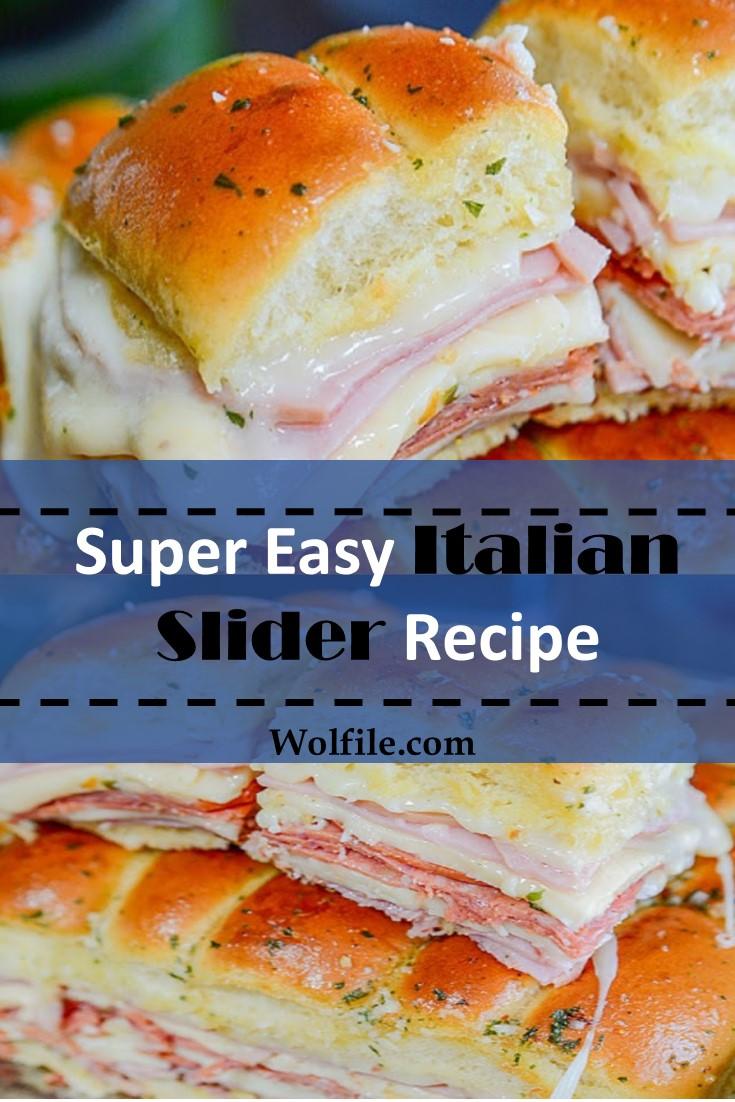 Super Easy Italian Slider Recipe
