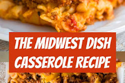 The Midwest Dish Casserole Recipe #casserole #groundbeef #beef #easydinner #dinner