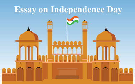 Independence Day Essay in English for Students and Children