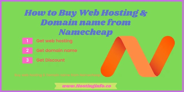 How to buy domain name and web hosting from Namecheap - Hostinginfo.co