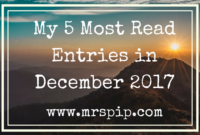 My 5 Most Read Entries in December + Happy New Year 2018