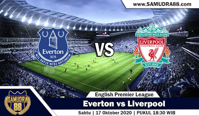 Prediski Bola Terpercaya Everton vs Liverpool 17 Oktober 2020