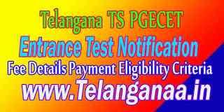 Telangana TS PGECET TSPGECET Fee Details Payment Eligibility Criteria