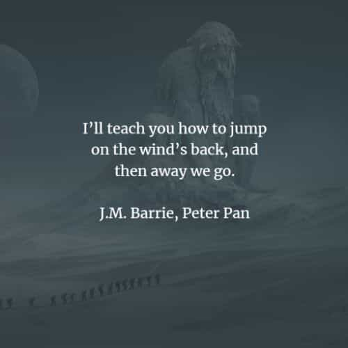 Famous Peter Pan quotes and sayings by J.M. Barrie