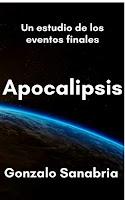 Apocalipsis, un estudio que fortalecerá tu fe en Dios