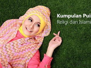 Kumpulan Puisi Pendek dengan Tema Religi dan Islami