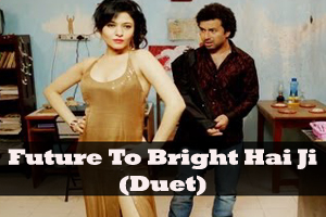 Future To Bright Hai Ji (Duet)
