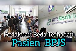 Perlakuan Beda Pasien BPJS
