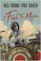 Neil Young, Phil Baker - To Feel the Music