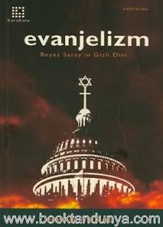 İsmail Vural - Evanjelizm & Beyaz Saray'ın Gizli Dini