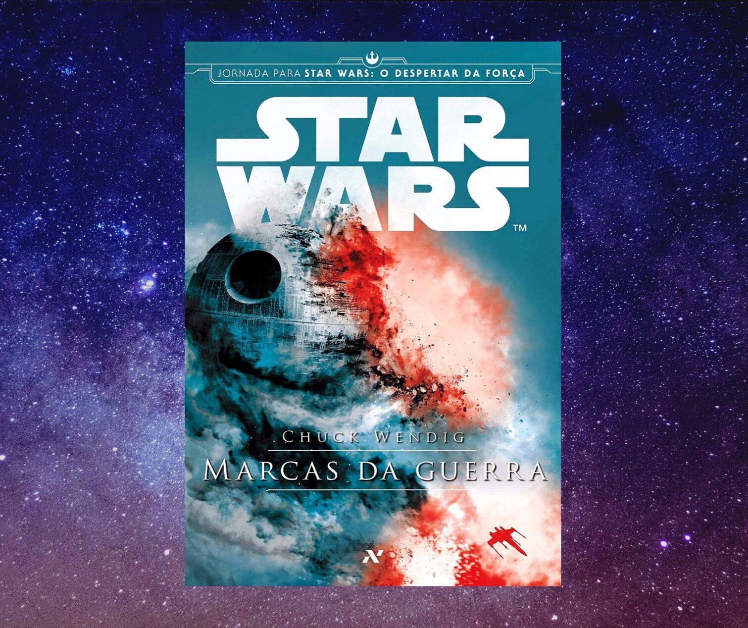 Resenha: Star Wars - Marcas da Guerra, de Chuck Wendig