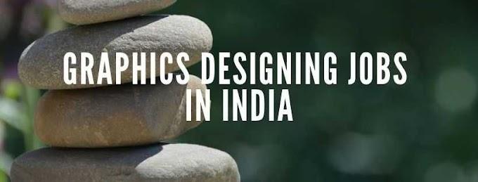 Graphic Designing Jobs in India