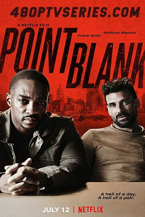 Watch Online Free Point Blank (2019) Full Hindi Dual Audio Movie Download 480p 720p Web-DL