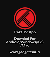Trakt TV for Android/mobile install trakt tv for PC/Laptop/Windows/Mac/ios