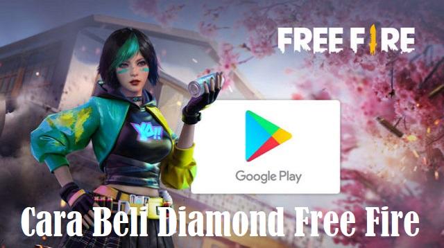 Cara Beli Diamond Free Fire Pakai Google Play