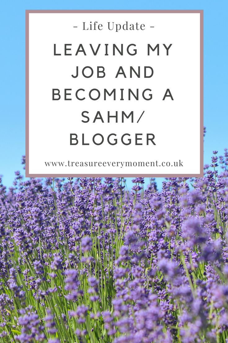 LIFE UPDATE: Leaving my job and becoming a SAHM/Blogger