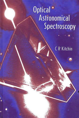 "Pretty decent textbook on astronomical spectroscopy (Source: C Kitchin, ""Optical Astronomical Spectroscopy"")"