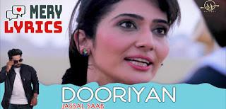 Dooriyan Lyrics By Jassal Saab