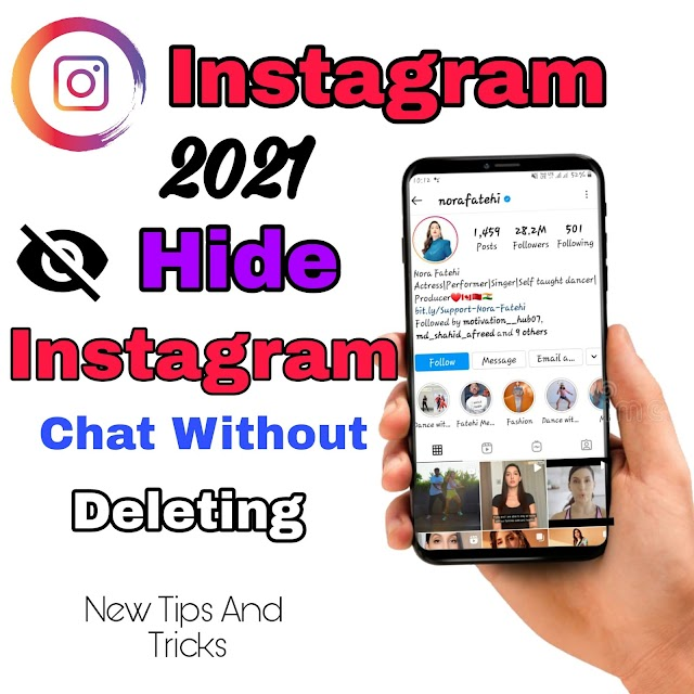 How to hide instagram chat without deleting   बिना डिलीट किए इंस्टाग्राम चैट को छुपाएं। 2021